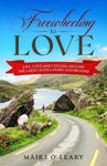 Picture of Freewheeling to Love: Life, love and cycling around the Lakes of Killarney and beyond