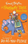 Picture of A Faraway Tree Adventure: The Land of Do-As-You-Please: Colour Short Stories