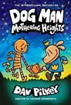 Picture of Dog Man 10: Mothering Heights (the new blockbusting international bestseller)
