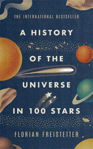 Picture of A History of the Universe in 100 Stars