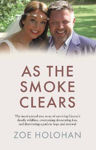 Picture of As the Smoke Clears: The inspirational true story of surviving Greece's deadly wildfires, overcoming devastating loss, and discovering a path to renewal