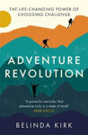 Picture of Adventure Revolution: The case for living boldly in an era of easy