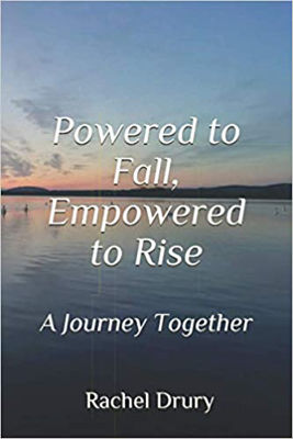 Picture of Powered to Fall, Empowered to Rise: A Journey in Love, A Journey Together