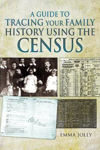 Picture of A Guide to Tracing Your Family History using the Census