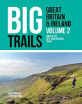 Picture of Big Trails: Great Britain & Ireland Volume 2: More of the best long-distance trails