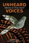 Picture of Unheard Voices - Reflections of a Prison Chaplain