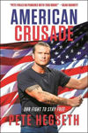 Picture of American Crusade: Our Fight to Stay Free