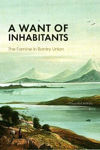 Picture of A Want of Inhabitants - The Famine in Bantry Bay