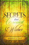 Picture of Secrets That Created Wishes