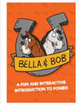 Picture of Bella & Bob - A Fun Interative Introduction to Ponies (Laois author and illustrator)