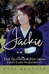 Picture of Jackie: Her Transformation from First Lady to Jackie O