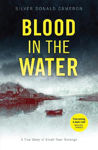 Picture of Blood in the Water: A true story of small-town revenge