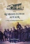 Picture of The Robinstown Affair : A War Of Independence Story