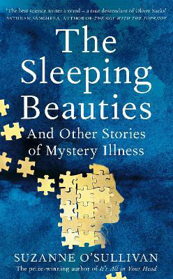 Picture of The Sleeping Beauties : And Other Stories Of Mystery Illness