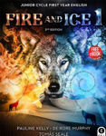 Picture of Fire And Ice 1 2nd Edition: Junior Cycle First Year English