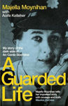 Picture of A Guarded Life: My story of the dark side of An Garda Siochana