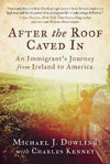 Picture of After the Roof Caved In: An Immigrant's Journey from Ireland to America
