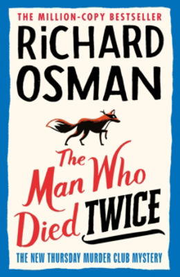 Picture of The Man Who Died Twice TPB : The New Thursday Murder Club Mystery