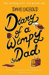Picture of Diary of a Wimpy Dad: Toe-Curling Tales for Grown-Ups: 2021