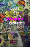 Picture of Look! It's a Woman Writer!: Irish Literary Feminisms, 1970-2020