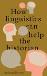Picture of How Linguistics Can Help the Historian