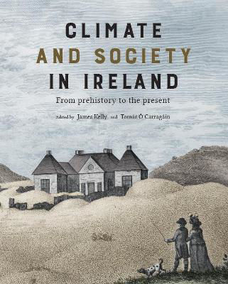 Picture of Climate and society in Ireland : from prehistory to the present