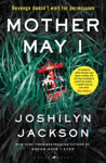 Picture of Mother May I: The new edge-of-your-seat thriller from the New York Times bestselling author of Never Have I Ever