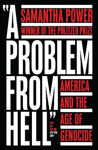 Picture of A Problem from Hell: America and the Age of Genocide
