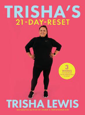 Picture of Trisha's Transformation: The 21 Day Reset