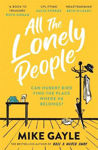 Picture of All The Lonely People: From the Richard and Judy bestselling author of Half a World Away comes a warm, life-affirming story - the perfect read for these times