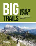 Picture of Big Trails: Heart of Europe: The best long-distance trails in Western Europe and the Alps