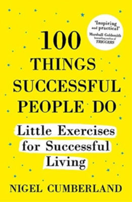 Picture of 100 Things Successful People Do: Little Exercises for Successful Living: 100 Self Help Rules for Life