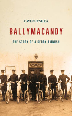 Picture of Ballymacandy: The Story of a Kerry Ambush