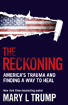 Picture of The Reckoning : America's Trauma and Finding a Way to Heal