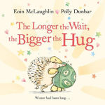 Picture of The Longer the Wait, the Bigger the Hug