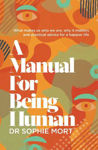 Picture of A Manual for Being Human