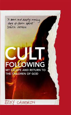 Picture of Cult Following : My escape and return to the Children of God