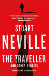 Picture of The Traveller and Other Stories: Thirteen unnerving tales from the bestselling author of The Twelve
