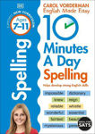 Picture of 10 Minutes A Day Spelling, Ages 7-11 (Key Stage 2): Supports the National Curriculum, Helps Develop Strong English Skills