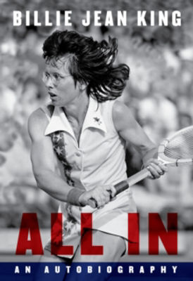 Picture of All In : The Autobiography of Billie Jean King
