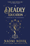 Picture of A Deadly Education: the Sunday Times bestseller