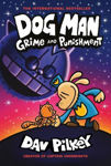 Picture of Dog Man 9: Grime and Punishment: from the bestselling creator of Captain Underpants
