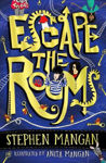 Picture of Escape the Rooms (the laugh-out-loud funny and mind-blowingly brilliant new book for kids!)
