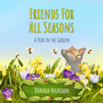 Picture of Friends For All Seasons : A Year In The Garden