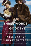 Picture of Three Words for Goodbye: A Novel