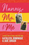 Picture of Nanny, Ma and Me : An Irish Story of Family, Race and Home