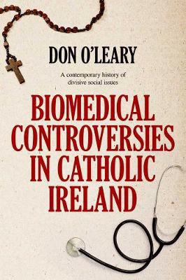 Picture of Biomedical Controversies In Catholic Ireland PB