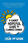 Picture of A Short, Hopeful Guide to Climate Change
