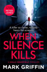 Picture of When Silence Kills: The unmissable new thriller in the Holly Wakefield series