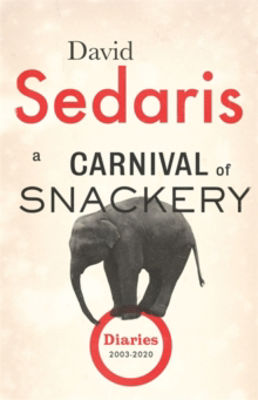 Picture of A Carnival of Snackery :: Diaries 2003-2020